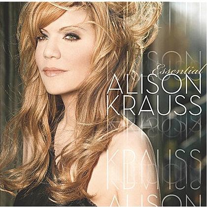 ALISON KRAUSS - The Essential