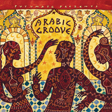 ARABIC GROOVE - Various Artists (Putumayo)