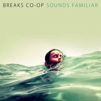 BREAKS CO-OP - Sounds familiar