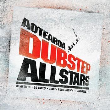 AOTEAROA DUBSTEP ALLSTARZ: VOLUME 1 - Various