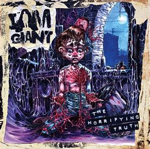 I AM GIANT - The Horrifying Truth