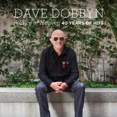 DAVE DOBBYN -A Slice of Heaven: 40 Years of Hits