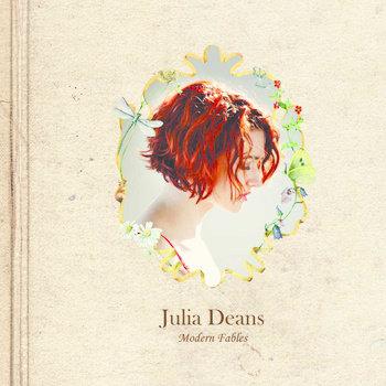 JULIA DEANS ~ Modern Fables