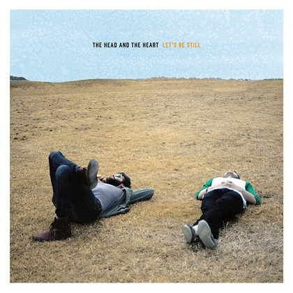 HEAD & THE HEART, THE  - Let's Be Still