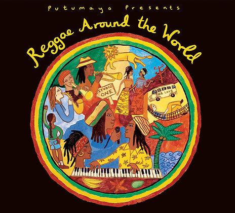 REGGAE AROUND THE WORLD Various Artists (Putumayo)