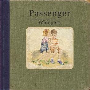 PASSENGER ~ WHISPERS