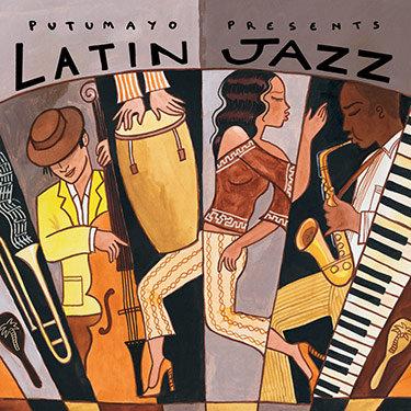 LATIN JAZZ - Various Artists (Putumayo)