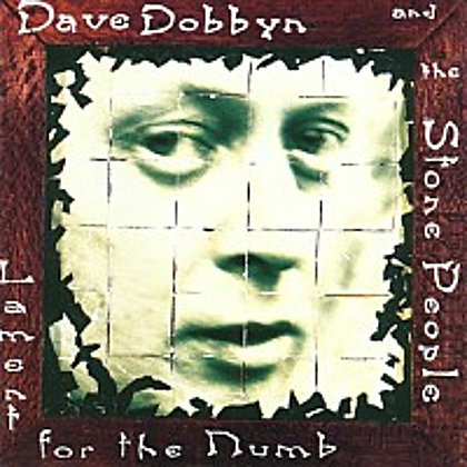 DAVE DOBBYN - Lament for the Numb