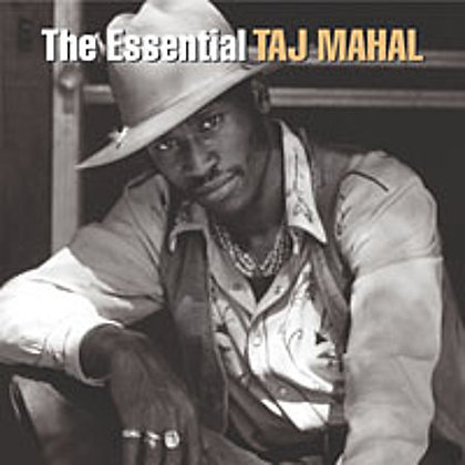 TAJ MAHAL - The Essential