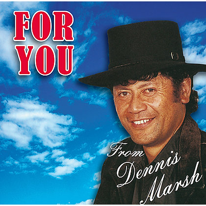 DENNIS MARSH - For You