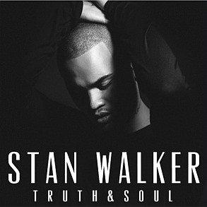 STAN WALKER - Truth & Soul