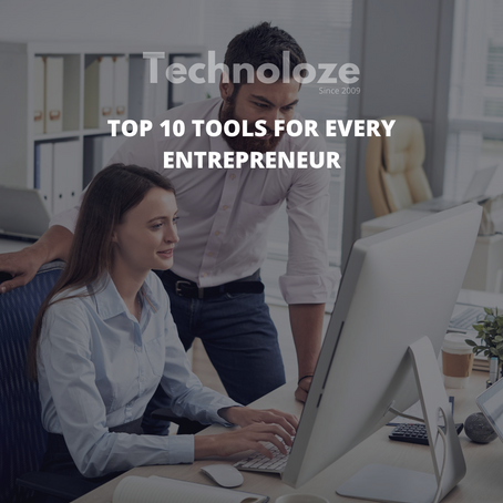 Top 8 Tools Every Entrepreneur Should Use