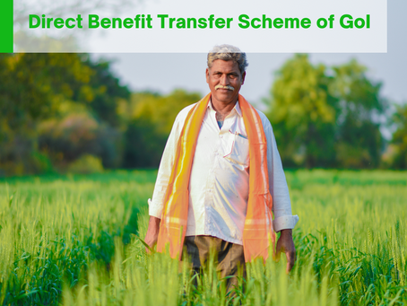 Direct Benefit Transfer (DBT) Scheme of GoI