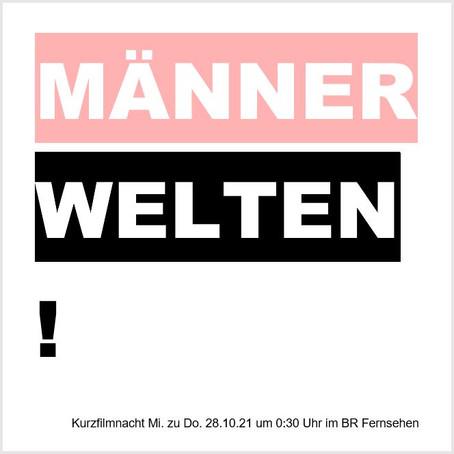 """""""Männerwelten"""" Kurzfilmnacht - REMUS im BR"""