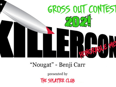 Nougat -  2021 Gross-Out Contest Submission