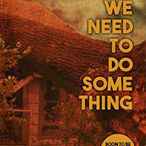 We Need To Do Something by Max Booth III
