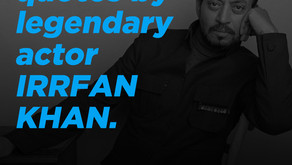 9 Powerful Quotes By Legendary Actor IRRFAN KHAN