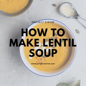How to Make Lentil Soup