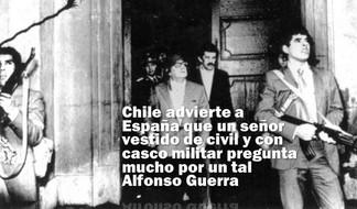 Chile advierte a España que un señor vestido de civil y con casco militar pregunta mucho por Alfonso Guerra