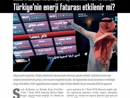 Suudi Arabistan ve B. Arap Emirlikleri KDV ile Tanıştı. Türkiye'nin Enerji Faturası Etkilenir mi?