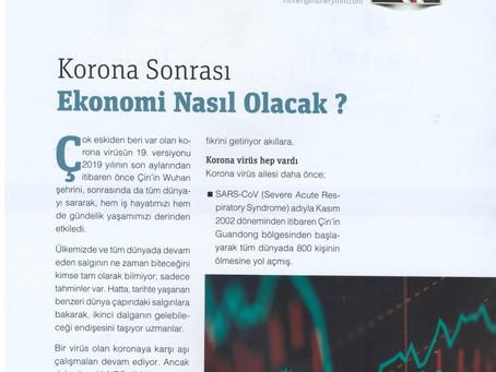 Korona Sonrası Ekonomi Nasıl Olacak?