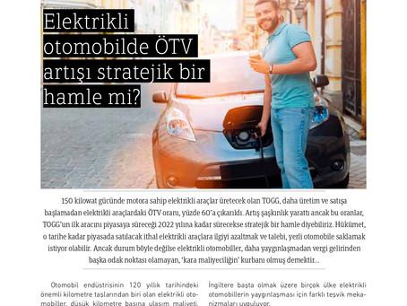 Elektrikli Otomobilde ÖTV Artışı Stratejik Bir Hamle Mi ?