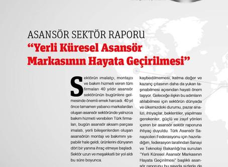 """Asansör Raporu """"Yerli Küresel Asansör Markasının Hayata Geçirilmesi"""""""