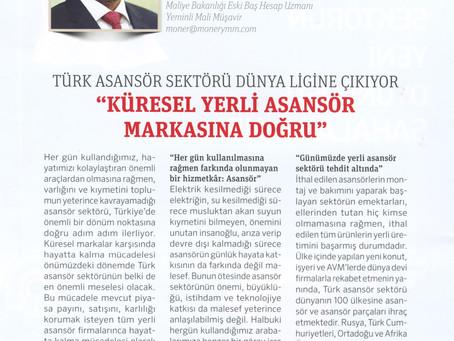 Türk Asansör Sektörü Dünya Ligine Çıkıyor : Küresel Yerli Asansör Markasına Doğru