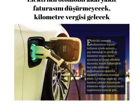 Elektrikli Otomobil Akaryakıt Faturasını Düşürmeyecek, Kilometre Vergisi Gelecek