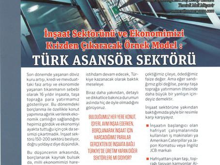 İnşaat Sektörünü ve Ekonomimizi Krizden Çıkaracak Örnek Model : Türk Asansör Sektörü