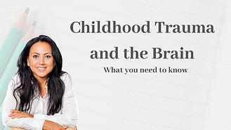 Childhood trauma and the brain training