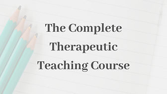 The complete therapeutic teaching course
