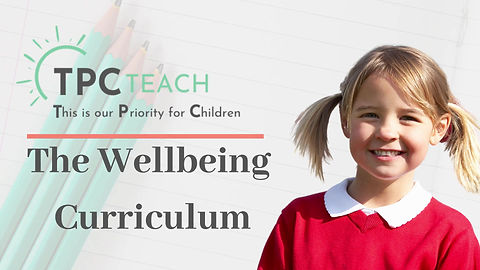 The Wellbeing Curriculum