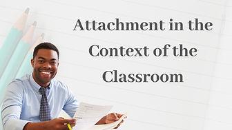 Attachment in schools online training