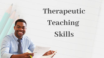 Therapeutic Teaching Skills Training