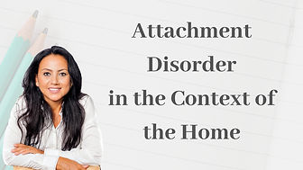 Attachment Disorder in the context of the home training