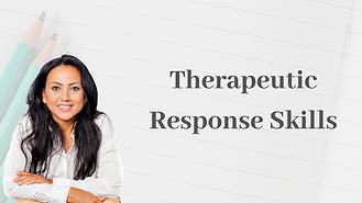 Therapeutic response skills training