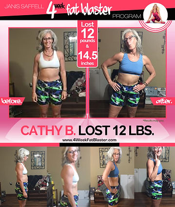 Cathy B. Lost 12lbs. on the Janis Saffell 4 Week Fat Blaster Program