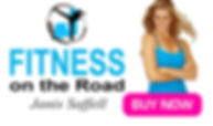 Janis Saffell Fitness on the Road your ideal training program