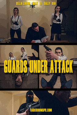 GUARDS UNDER ATTACK