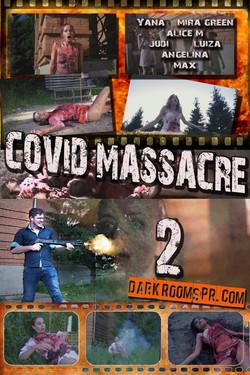 COVID MASSACRE 2