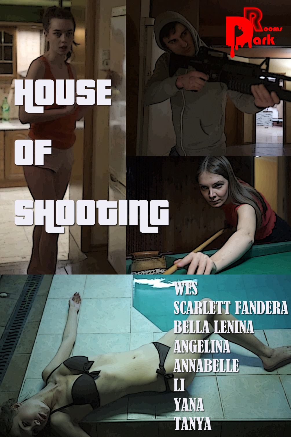 HOUSE OF SHOOTING