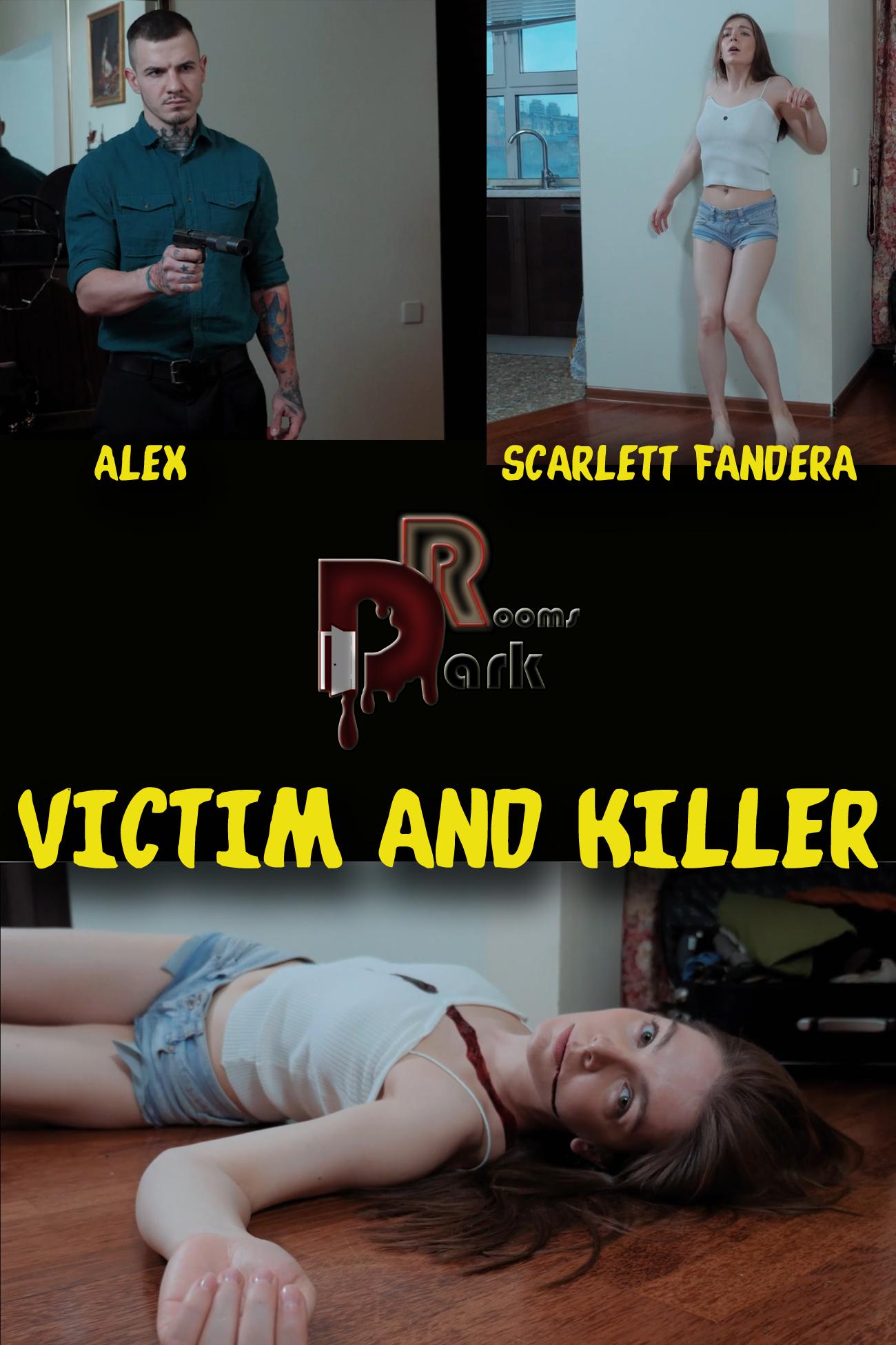 VICTIM AND KILLER