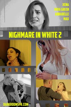 NIGHTMARE IN WHITE 2
