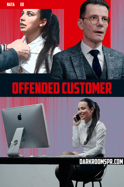 OFFENDED CUSTOMER