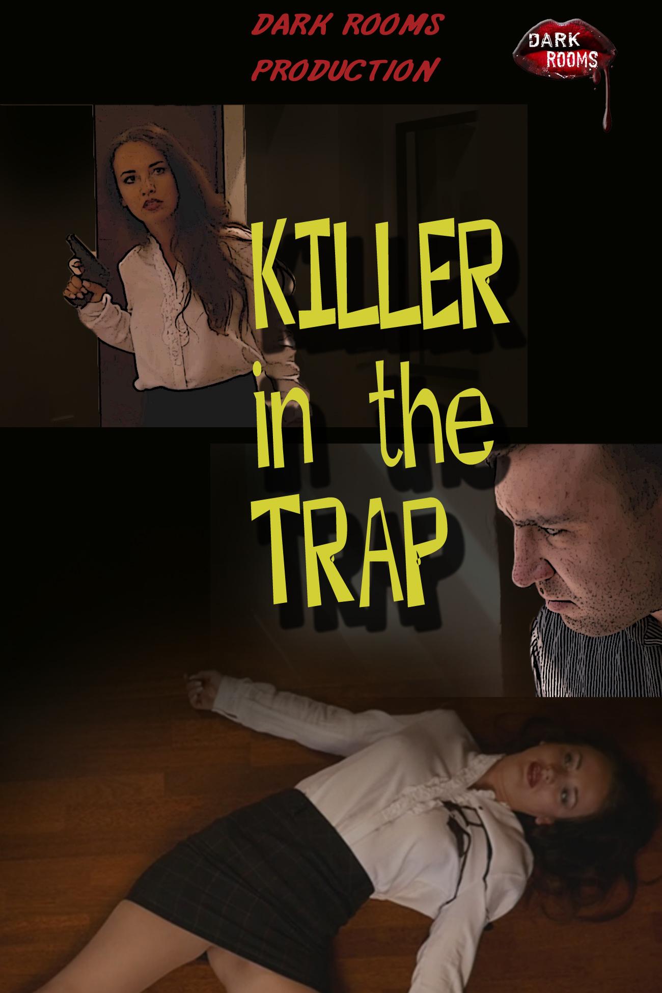 Killer In The Trap