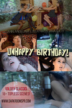 UNHAPPY BIRTHDAY!