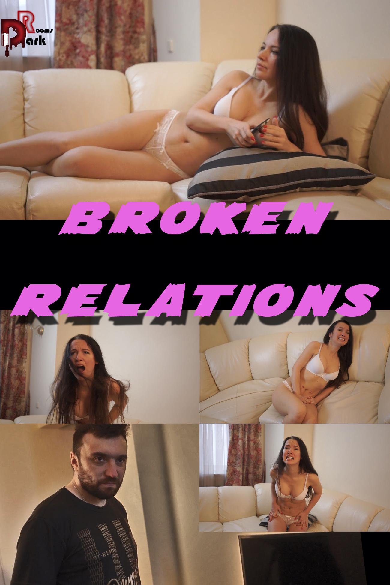 BROKEN RELATIONS