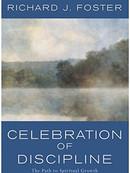 Celebration of Discipline Richard J. Foster