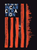 Rethinking Incarceration by Dominque Dubois Gilliard